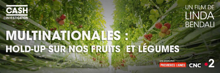 Multinationales : hold-up sur nos fruits et légumes